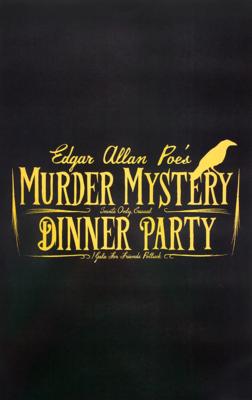 Poe's Murder Mystery Dinner Party Poster