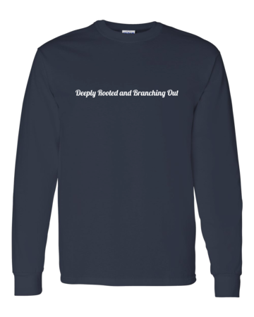 New Branches Deeply Rooted Unisex Long Sleeve Navy Blank with Depth