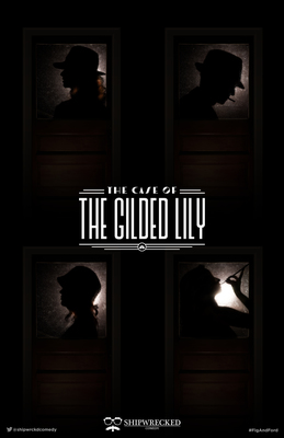 Shipwrecked - The Case of the Gilded Lily Poster