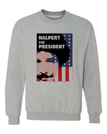Movies, Musicals, and Me - Halpert for President Crewneck Crewneck Sweatshirt Grey Blank with Depth