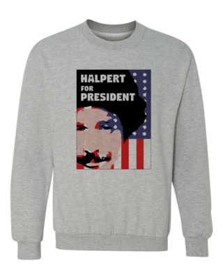 Movies, Musicals, and Me - Halpert for President Crewneck sweatshirt