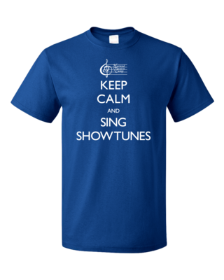 Harand Theatre Camp - Keep Calm and Sing Showtunes T-shirt
