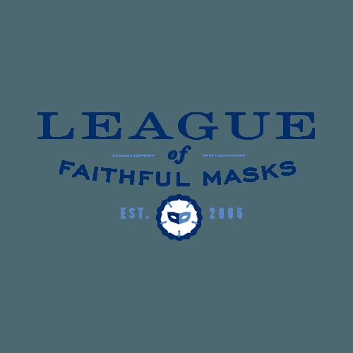 League Of Faithful Masks