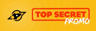 Top Secret Promos