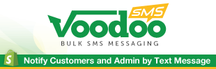 Voodoo SMS – Notify Customers & Admin by Text Message