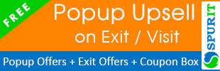 Upsell on Exit / Visit - Popup Offers