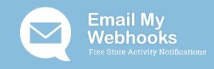 Email My Webhooks