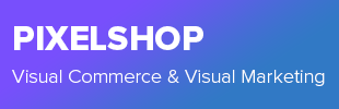 Pixelshop - Visual Commerce & Visual Marketing