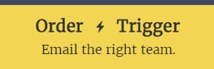 Order Trigger