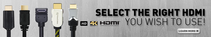 How to choose the Right HDMI Cables