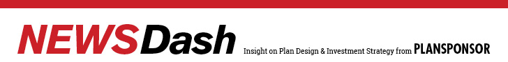 Newsdash Insight on Plan Design & Investment Strategy from PLANSPONSOR