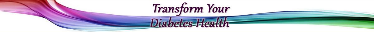 Transform Your Diabetes Health