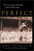PERFECT: The Story of Baseball's 20 Perfect Games