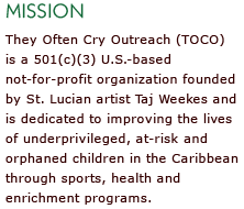 TOCO is a not-for-profit organization founded by St. Lucian artist Taj Weeks and is dedicated to improving the lives of underpriviledged, at-risk and orphaned children in the Caribbean.