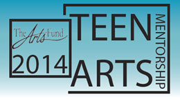 2014 Teen Arts Mentorship