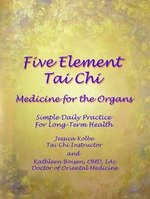 5 Element Tai Chi DVD: Medicine for the Emotions