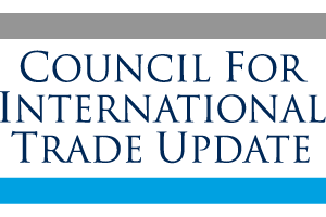 Council for International Trade Update
