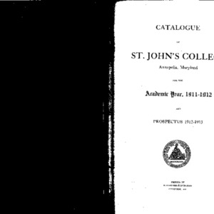 Catalogue of St. John's College Annapolis, Maryland for the Academic Year, 1911-1912 and Prospectus 1912-1913
