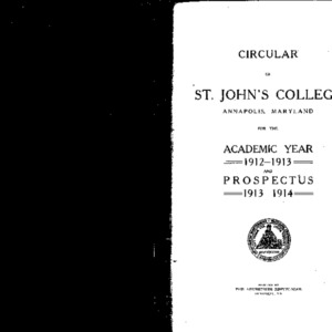 Circular of St. John's College Annapolis, Maryland for the Academic Year 1912-1913 and Prospectus 1913-1914