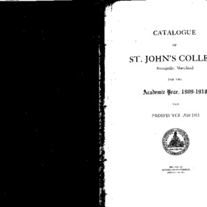 Catalogue of St. John's College Annapolis, Maryland for the Academic Year, 1909-1910 and Prospectus 1910-1911