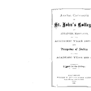 Annual Catalogue of St. John's College, at Annapolis, Maryland, for the Academic Years 1867-8; and Prospectus of Studies for the Academic Year 1868-9.