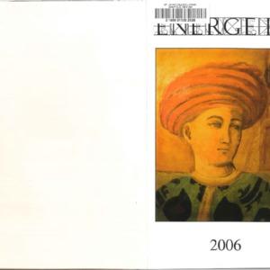 Energeia, 2006