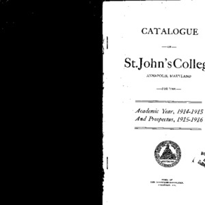 Catalogue of St. John's College Annapolis, Maryland for the Academic Year, 1914-1915 And Prospectus, 1915-1916
