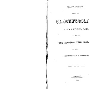 Catalogue of St. John's College Annapolis, MD., for the Academic Year 1885-1886, and Prospectus for 1886-1887.
