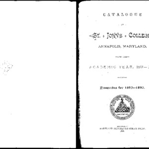 Catalogue of St. John's College, Annapolis, Maryland, for the Academic Year, 1891--1892, and Prospectus 1892--1893.