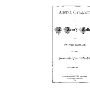 Annual Catalogue of St. John's College, at Annapolis, Maryland, for the Academic Year 1874-75.