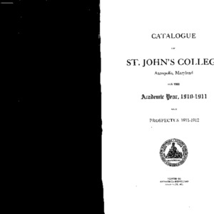 Catalogue of St. John's College Annapolis, Maryland for the Academic Year, 1910-1911 and Prospectus 1911-1912
