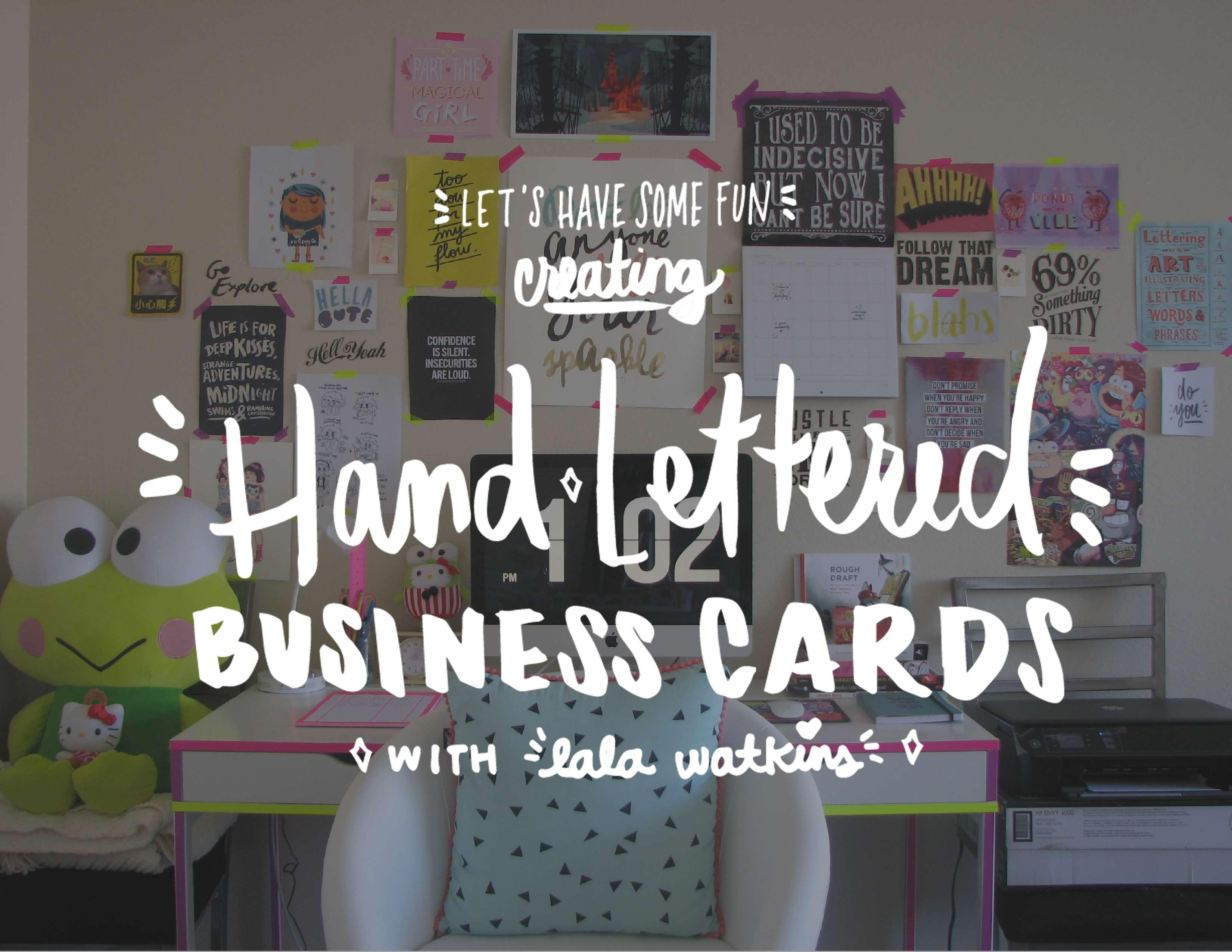 Let\'s Have Some Fun: Creating Hand Lettered Business Cards | Lala ...