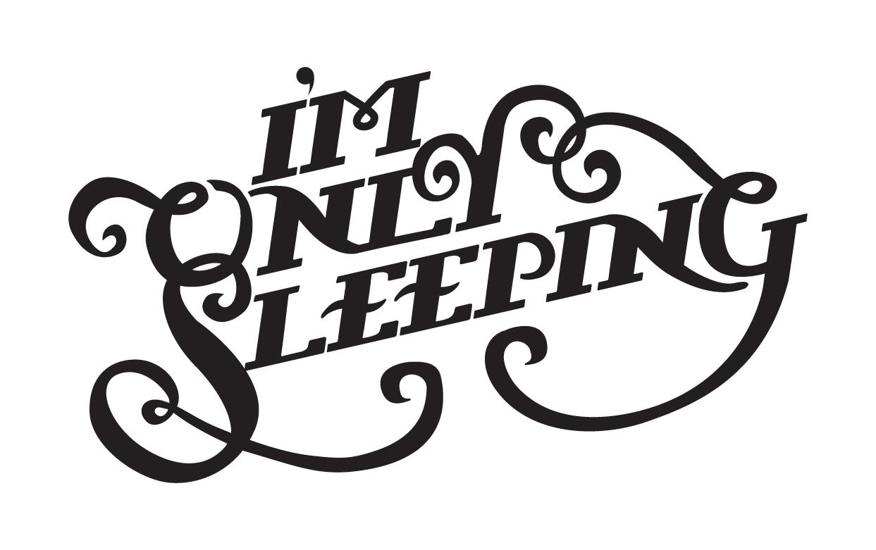 I'm Only Sleeping - image 1 - student project