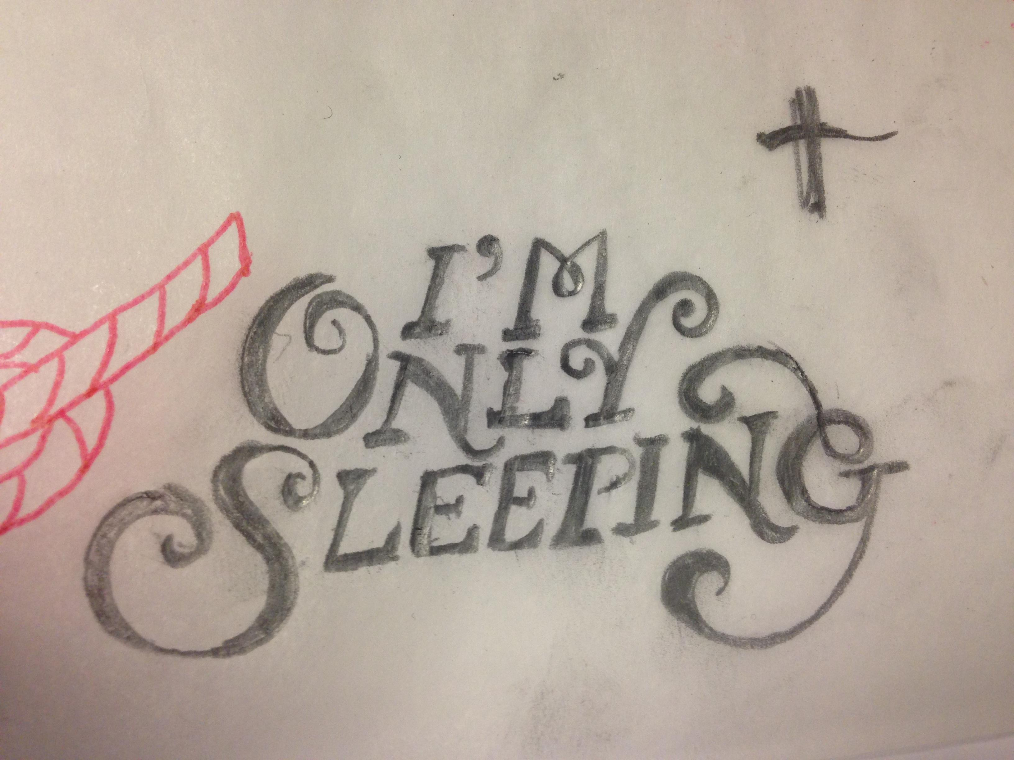 I'm Only Sleeping - image 5 - student project