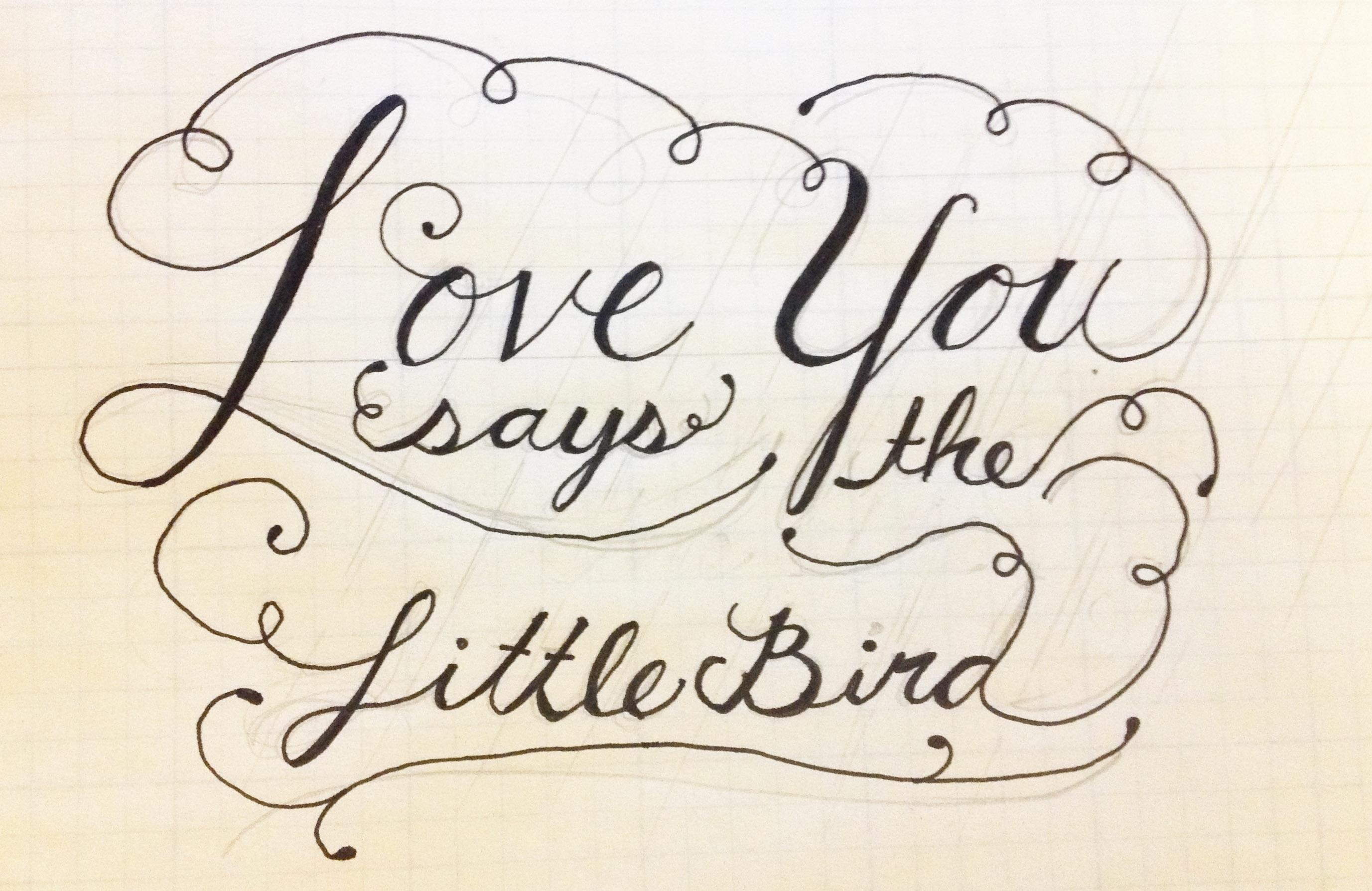 Love You Says the Little Bird - image 1 - student project