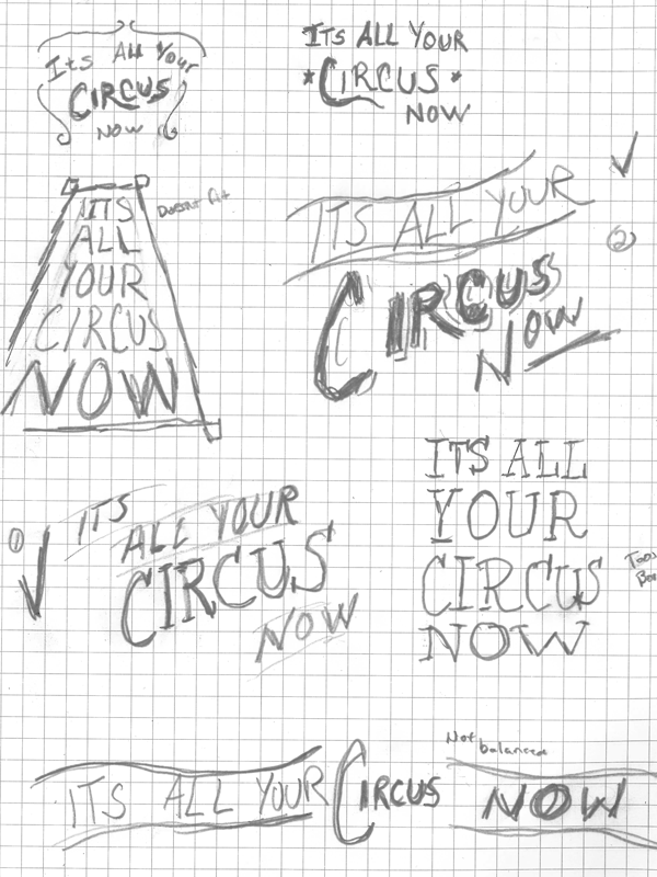 It's All Your Circus Now - image 7 - student project