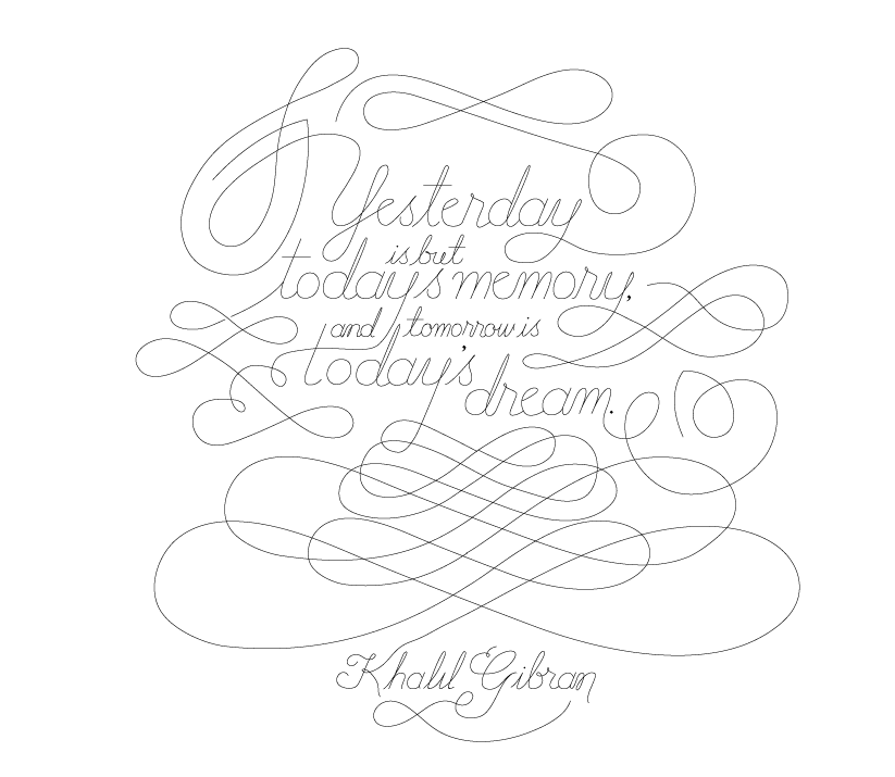 """""""Yesterday is but today's memory, and tomorrow is today's dream."""" - image 2 - student project"""