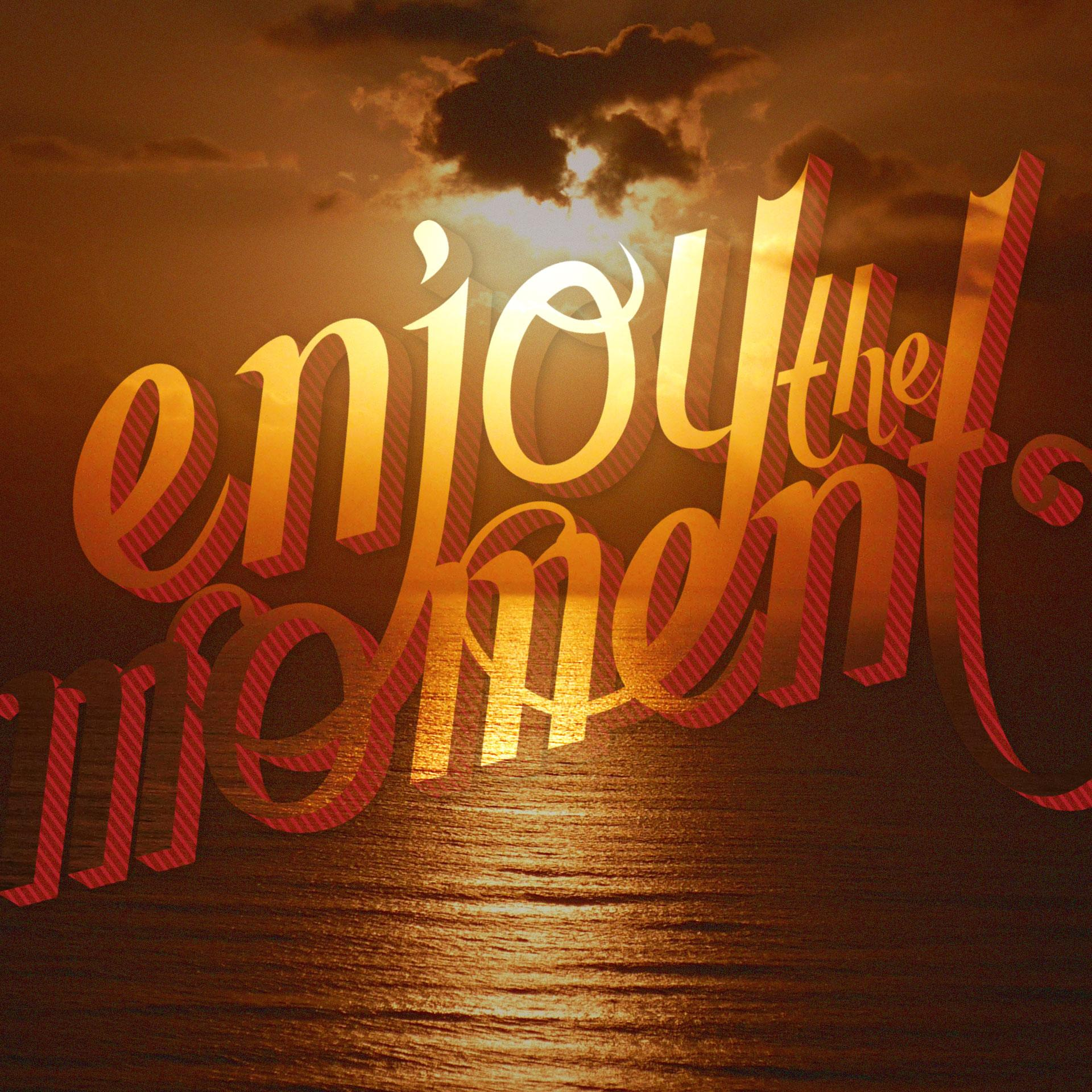 Enjoy the Moment - image 1 - student project