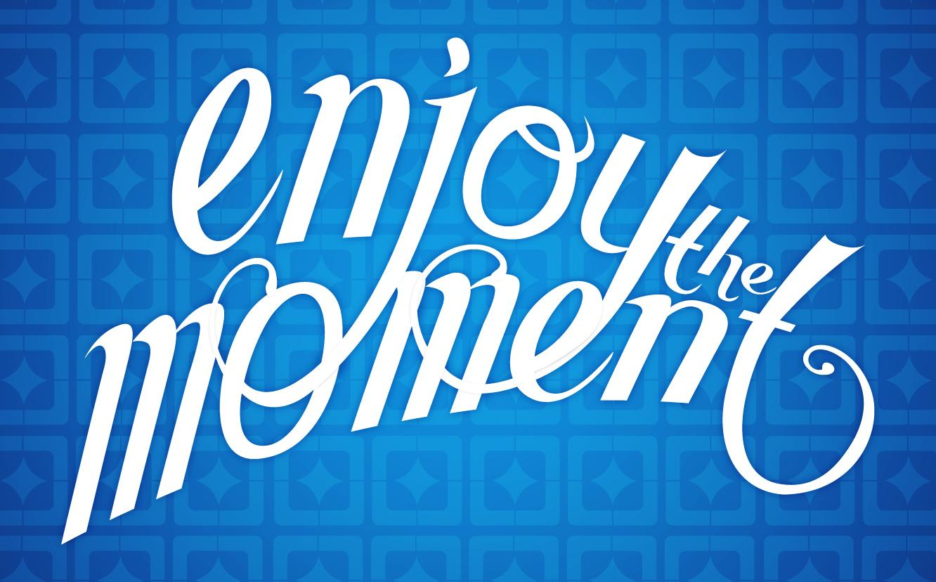 Enjoy the Moment - image 4 - student project