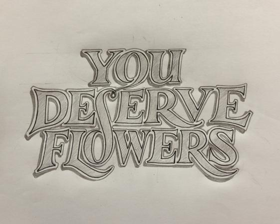 You Deserve Flowers - image 5 - student project
