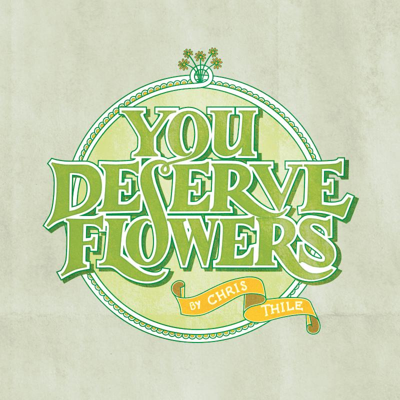 You Deserve Flowers - image 1 - student project