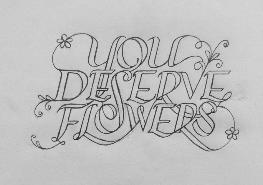 You Deserve Flowers - image 7 - student project