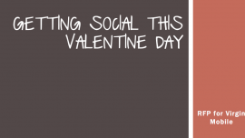 Radhika Srinivasan - Getting Social this Valentine Day - RFP for Virgin Mobile