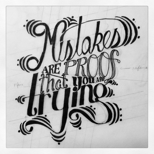 Mistakes Are Proof That You Are Trying - image 2 - student project