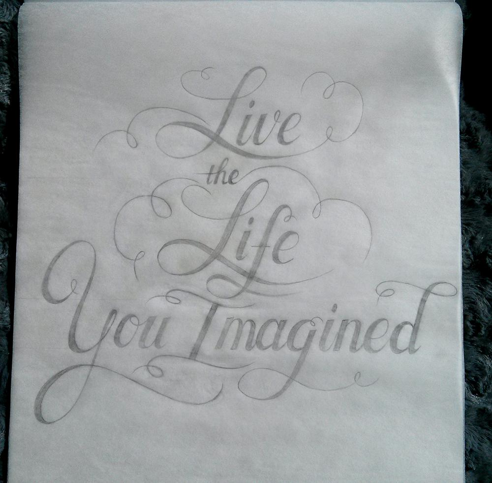 Live The Life You Imagined - image 2 - student project