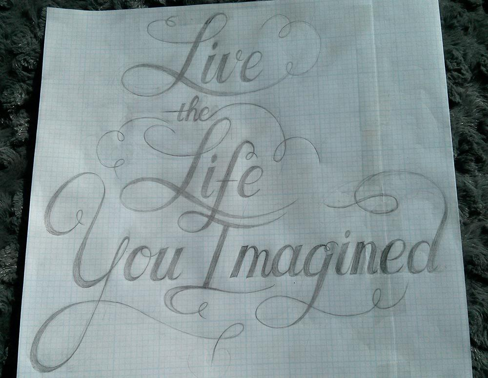Live The Life You Imagined - image 1 - student project