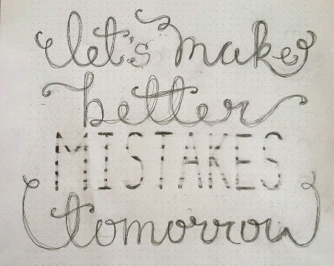 better mistakes tomorrow - image 1 - student project