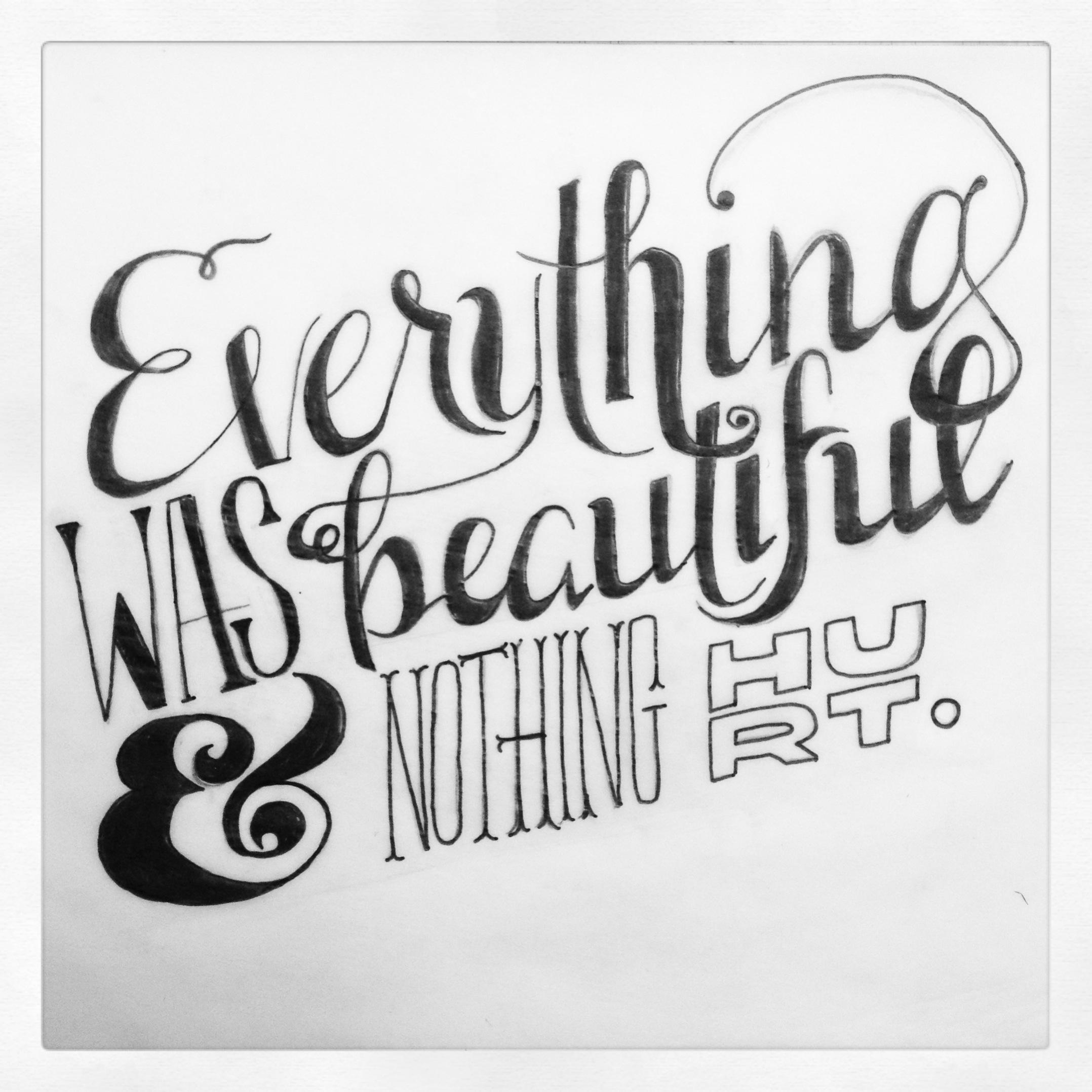 Everything was beautiful & nothing hurt. - image 3 - student project