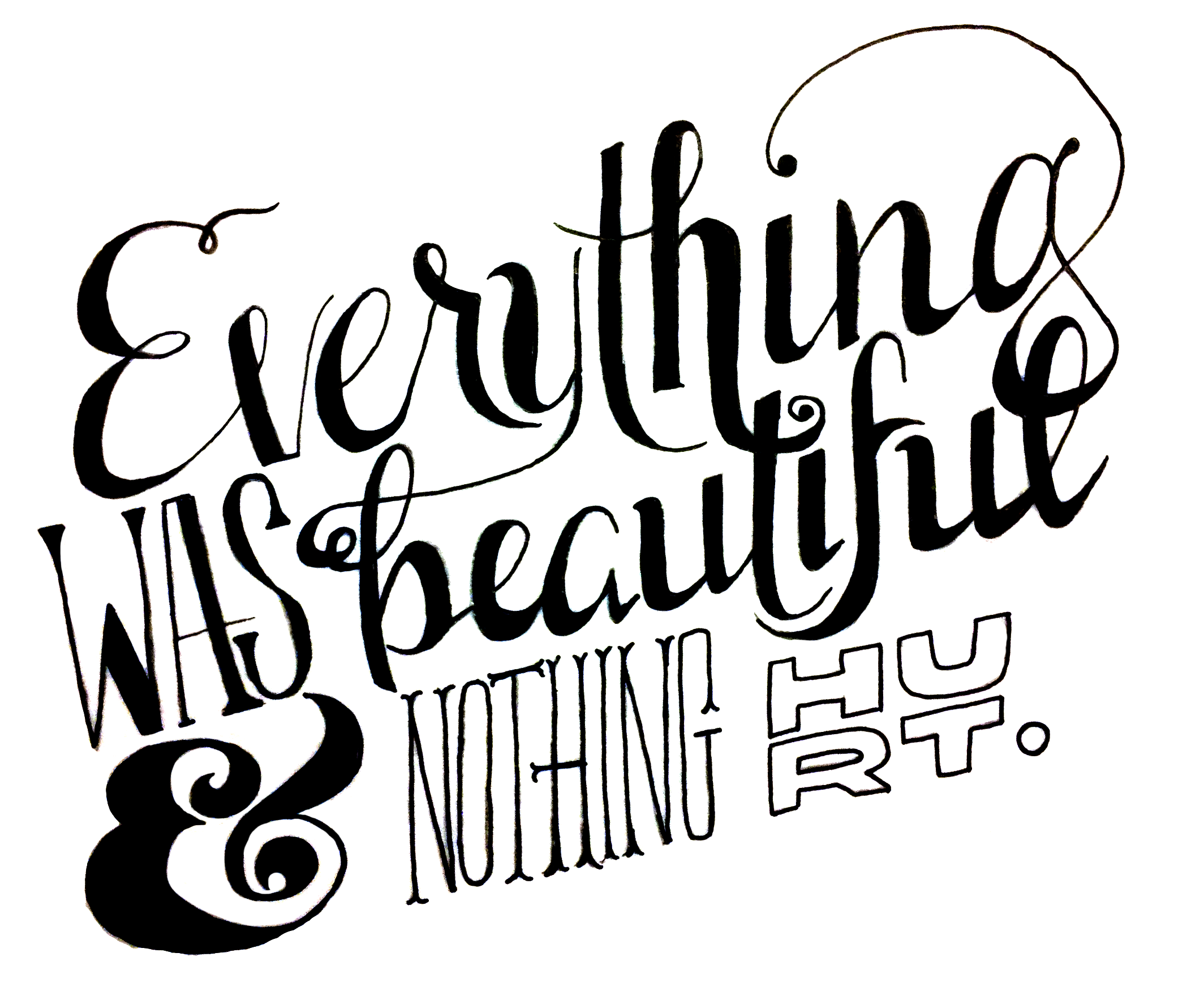 Everything was beautiful & nothing hurt. - image 2 - student project