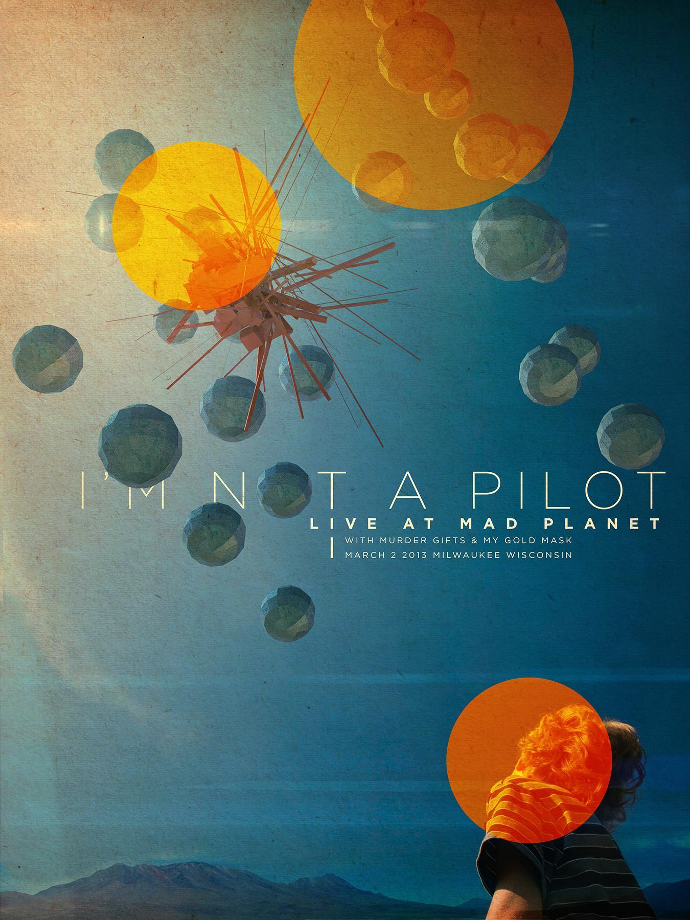 I'm Not a Pilot - Commemorative Show Poster - image 2 - student project